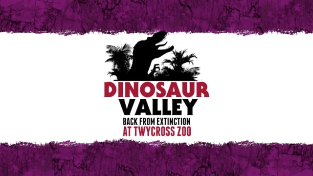 Twycross Zoo: Dinosaur Valley (2013)